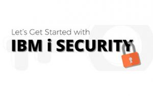 IBM i Security Webinars